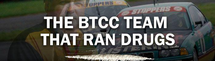 The BTCC team that ran drugs