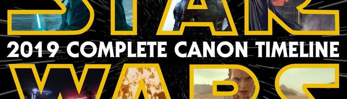 Star Wars: The Complete Canon Timeline (2019)